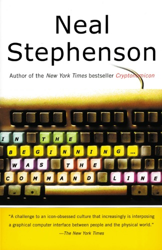 Neal Stephenson - In the Beginning...Was the Command Line