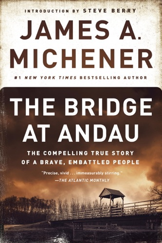 James A. Michener & Steve Berry - The Bridge at Andau
