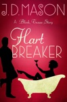 Hart Breaker