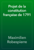 Maximilien Robespierre - Projet de la constitution française de 1791 artwork