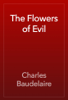 Charles Baudelaire - The Flowers of Evil artwork
