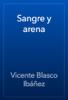 Vicente Blasco Ibáñez - Sangre y arena ilustración