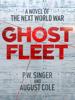 Ghost Fleet - P. W. Singer & August Cole