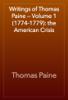 Thomas Paine - Writings of Thomas Paine — Volume 1 (1774-1779): the American Crisis artwork