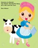 Heavens to Bessie: The Weird, Wonderful Story of a Girl and Her Cow