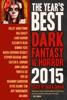 The Year's Best Dark Fantasy & Horror, 2015 Edition