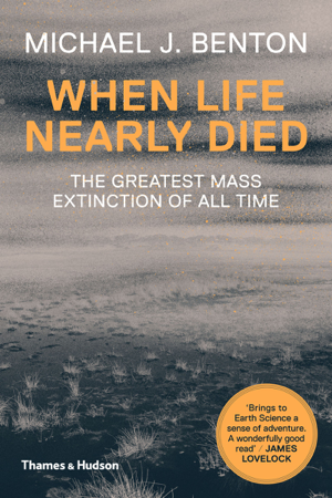 When Life Nearly Died - Michael J Benton