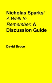 Nicholas Sparks A Walk To Remember A Discussion Guide