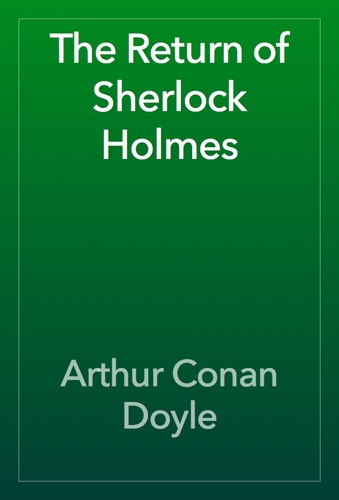 Arthur Conan Doyle - The Return of Sherlock Holmes