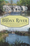 The Bronx River An Environmental  Social History