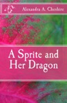 A Sprite And Her Dragon