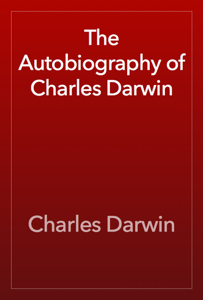 The Autobiography of Charles Darwin Book Review