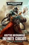 Adeptus Mechanicus Infinite Circuit