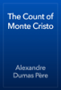 Alexandre Dumas - The Count of Monte Cristo artwork