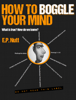 E.P. Nutt - How to Boggle Your Mind illustration