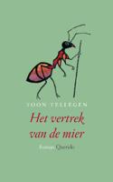 Download and Read Online Het vertrek van de mier