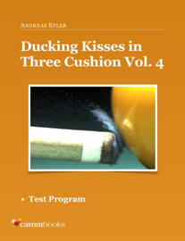 Ducking Kisses in Three Cushion Vol. 4