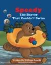Speedy The Beaver That Couldnt Swim