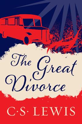 The Great Divorce - C. S. Lewis book