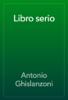Antonio Ghislanzoni - Libro serio artwork