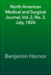 North American Medical And Surgical Journal Vol 2 No 3 July 1826