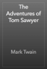 Mark Twain - The Adventures of Tom Sawyer  artwork