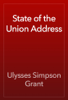 Ulysses Simpson Grant - State of the Union Address artwork