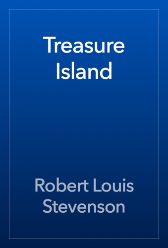 Robert Louis Stevenson - Treasure Island