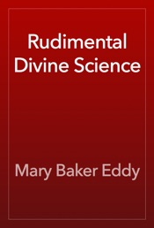 Download and Read Online Rudimental Divine Science