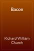 Richard William Church - Bacon artwork