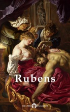 Delphi Complete Works Of Peter Paul Rubens (Illustrated)