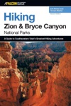 Hiking Zion And Bryce Canyon National Parks