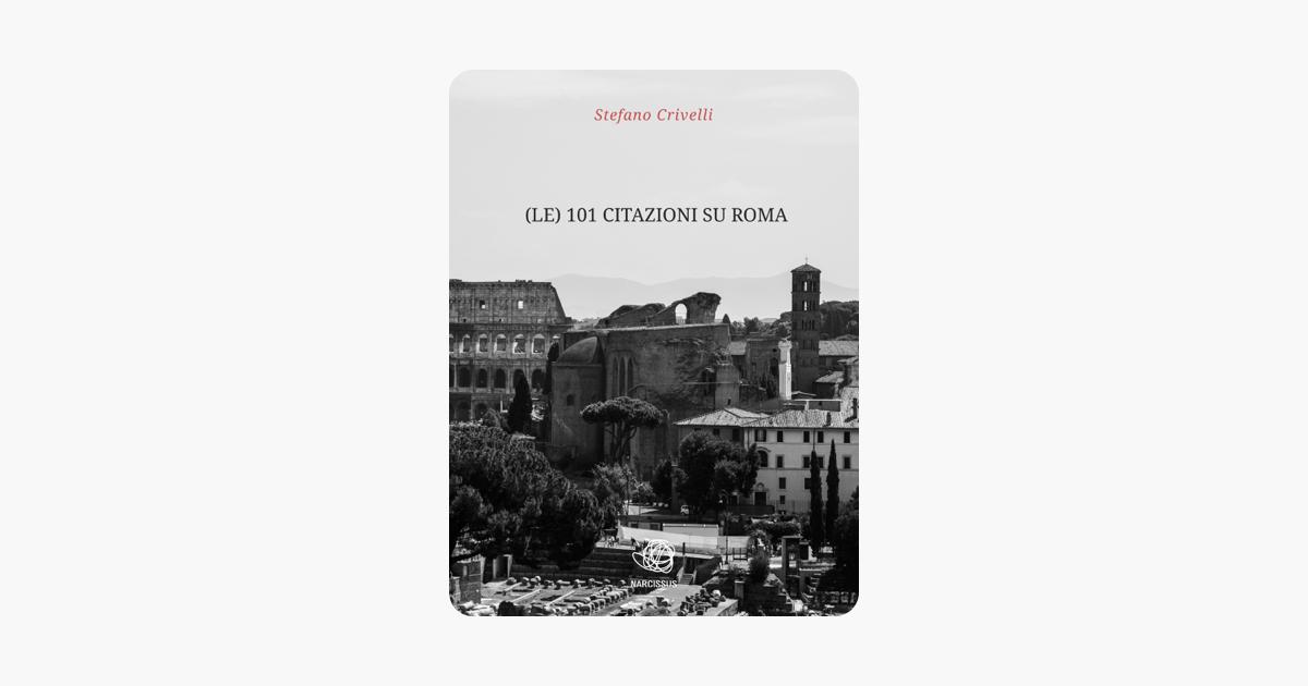Le 101 Citazioni Su Roma