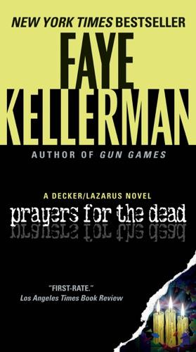Faye Kellerman - Prayers for the Dead