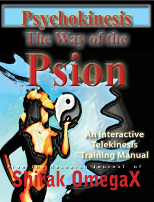 Psychokinesis The Way of the Psion - Shirak OmegaX book