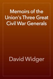 Memoirs of the Union's Three Great Civil War Generals book