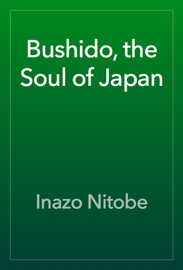 Bushido, the Soul of Japan book