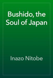Bushido, the Soul of Japan Book Review
