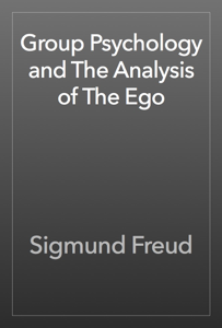 Group Psychology and The Analysis of The Ego Book Review