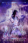 Ever Winter A Dark Faerie Tale 3