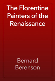The Florentine Painters of the Renaissance book