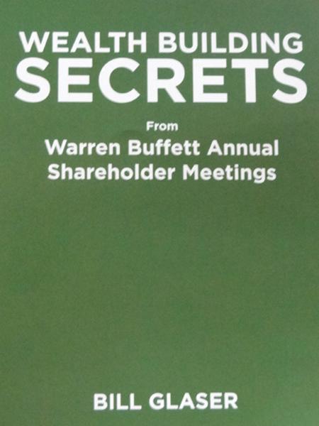 Wealth Building Secrets from Warren Buffett Annual Shareholder Meetings