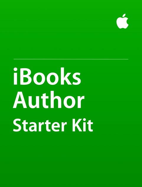 ibooks author starter kit by apple education on ibooks iBooks Author Tutorials iBook Author for iPhone