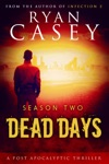 Dead Days The Complete Season Two Collection Books 7-12