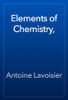 Antoine Lavoisier - Elements of Chemistry, artwork