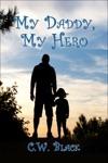 My Daddy My Hero