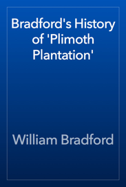 Bradford's History of 'Plimoth Plantation' book