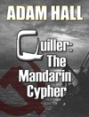 Quiller The Mandarin Cypher