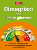 Dimagrisci con l'indice glicemico Book Cover