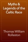 Myths  Legends Of The Celtic Race